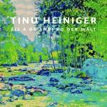 Tinu Heiniger - Bis a ds Ändi vo der Wält