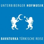 Unterbiberger_Hofmusik_Bavaturka (Himpsl Records)