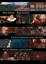 """Norbert Wiedmer/Enrique Ros """"El Encuentro – Ein Film für Bandoneon und Cello"""""""