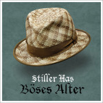 Stiller_Has_Böses_Alter
