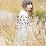 """Rosalie und Wanda """"Meister Hora"""""""