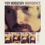 """Van Morrison """"Moondance"""" (Deluxe)"""