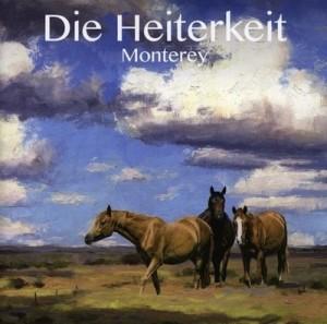 """Die Heiterkeit """"Monterey"""""""