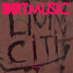 "Dirtmusic ""Lion City"""