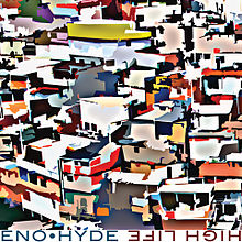 Eno_•_Hyde_-_High_Life_Cover_Image