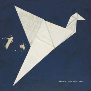 yellow_teeth_night_birds_cover_jpeg