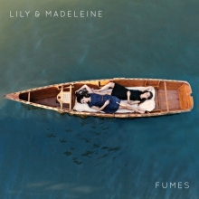 Lily and Madeleine Fumes Cover