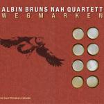 """Albin Bruhns Nah Quartett """"Wegmarken"""""""